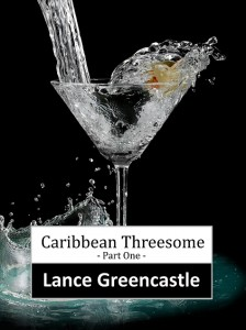 Caribbean Threesome - Part 1